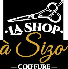 La Shop à Sizo | Salon de Coiffure à Gatineau